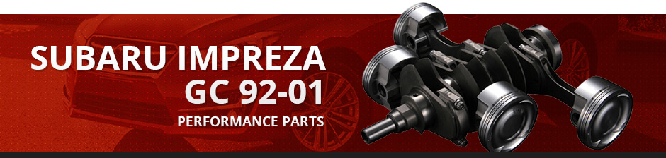 SUBARU IMPREZA GC 92-01 PERFORMANCE PARTS