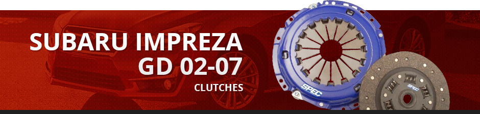 SUBARU IMPREZA GD 02-07 CLUTCHES