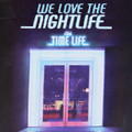 Time Life Presents: We Love The Night Life 9 CD Music Collection