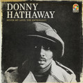Donny Hathaway - Never My Love: The Anthology (4CD)