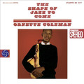 Ornette Coleman - Shape Of Jazz To Come Vinyl LP