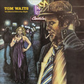 Tom Waits - The Heart Of Saturday Night (180 Gram Vinyl)