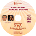 SVA Conference DVD - Vibrational Healing Sounds