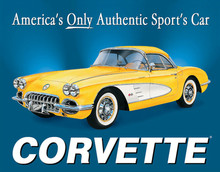 "Corvette ""America's Only Sports Car"" Tin Sign"