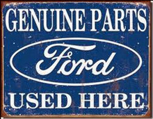 "Ford Genuine Parts ""Distressed Look"" Tin Sign"