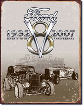 "Ford V8 Rods 1932-2007 ""Distressed Look"" Tin Sign"