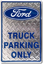 Ford Truck Parking Only Diamond Plate Tin Sign