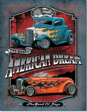 American Dream Hot Rod Tin Sign