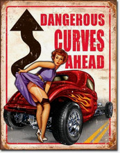 "Dangerous Curves Ahead ""Distressed Look"" Tin Sign"