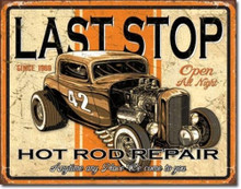 "Last Stop Hot Rod Repair ""Distressed Look"" Tin Sign"