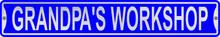 Grandpa's Workshop 3 Foot X 6 Inch Street Sign