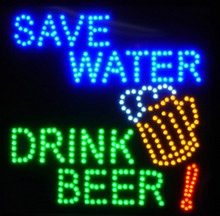 Save Water Drink Beer LED Sign