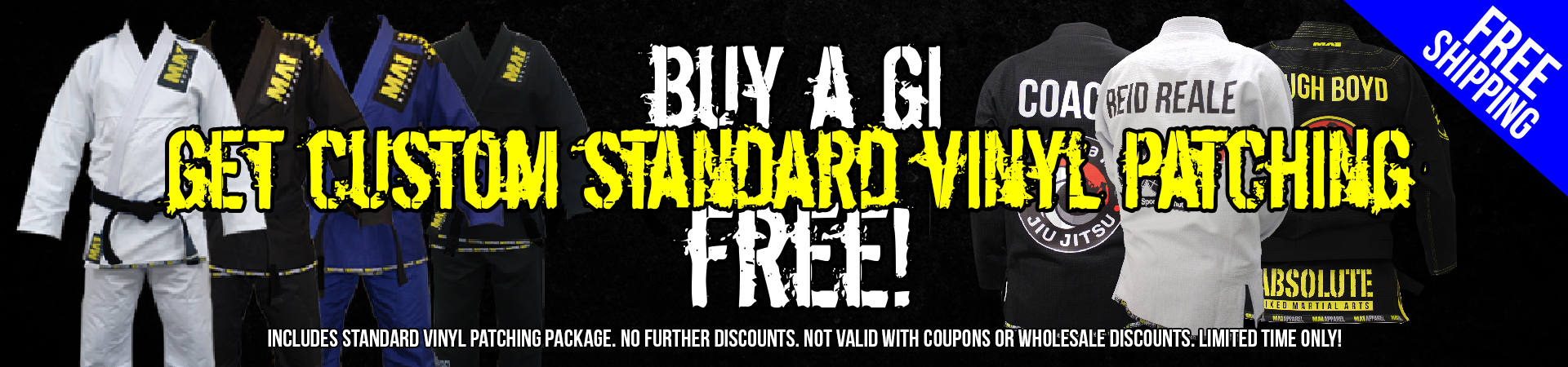 Buy a Gi and Get Custom Standard Vinyl Patching Free!