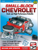 Small-Block Chevrolet: Stock and High-Performance Rebuilds