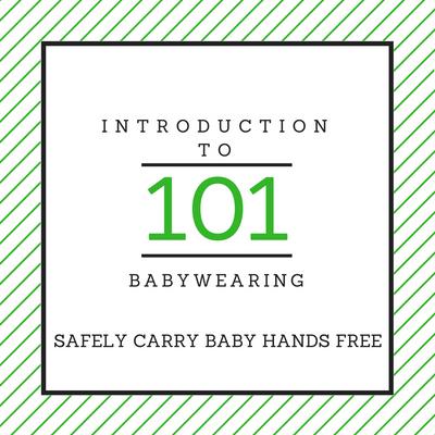 Babywearing 101 Class