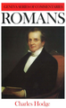 Romans - Geneva Series of Commentaries (Hodge)