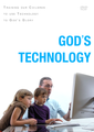 God&#039;s Technology: Training Our Children to Use Technology to God&#039;s Glory (DVD)