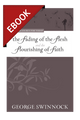 The Fading of the Flesh and the Flourishing of Faith - Puritan Treasures for Today - EBOOK (Swinnock)