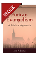 Puritan Evangelism: A Biblical Approach - EBOOK (Beeke)