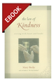 The Law of Kindness: Serving with Heart and Hands - EBOOK (Beeke)