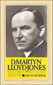 David Martyn Lloyd-Jones the First Forty Years 1899-1939 (v. 1)