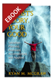 Christ's Glory, Your Good: Salvation Planned, Promised, Accomplished, and Applied - EBOOK