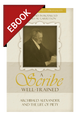 A Scribe Well-Trained: Archibald Alexander and the Life of Piety - Profiles in Reformed Spirituality - EBOOK (Garretson, ed.)