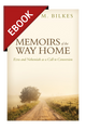 Memoirs of the Way Home: Ezra and Nehemiah as a Call to Conversion - EBOOK