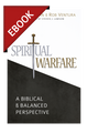 Spiritual Warfare: A Biblical and Balanced Perspective - EBOOK (Borgman & Ventura)