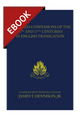 Reformed Confessions of the 16th and 17th Centuries in English Translation (1523-1693) - EBOOK (Dennison, ed.)