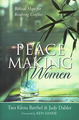 Peacemaking Women: Biblical Hope for Resolving Conflict (Barthel & Dabler)