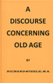 A Discourse Concerning Old Age (Steele)