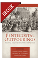 Pentecostal Outpourings: Revival and the Reformed Tradition - EBOOK (Smart, Haykin & Clary, eds.)
