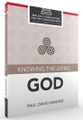 Knowing the Living God: Biblical Foundations for the Christian Faith, Book 1 (Washer)