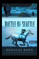 The Battle of Seattle(Bond, NS-CL)