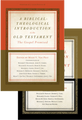 A Biblical-Theological Introduction to the Old and New Testament: 2 Volume Set