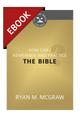 How Can I Remember and Practice the Bible? (Cultivating Biblical Godliness Series) - EBOOK (McGraw)