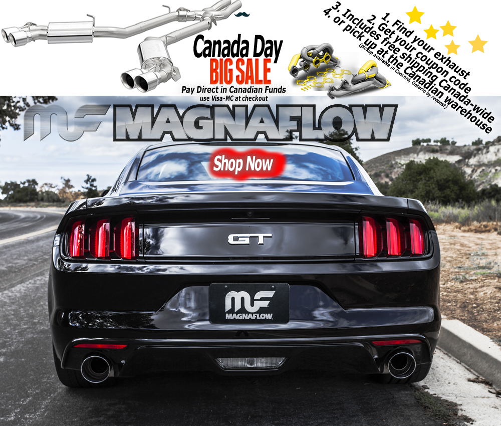 Magnaflow Canada delivers Magnaflow exhaust and catalytic converters direct to your door since Magnaflow Canada Day Sale- delivering Magnaflow exhaust and catalytic converters direct to your door since 1992