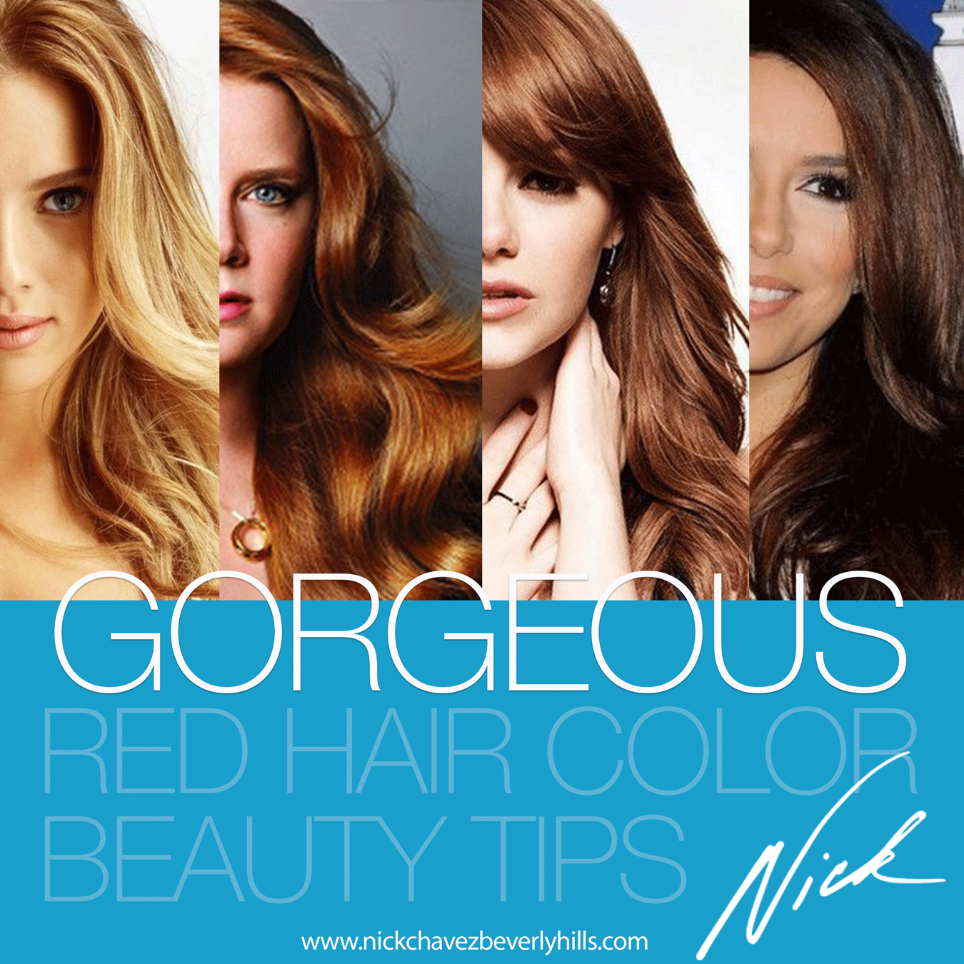 Gorgeous Red Hair Color Beauty Tips Nick Chavez Beverly Hills