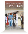 It's a Great Time to Be a Physician - Hardcover