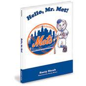 Hello, Mr. Met! By Rusty Staub