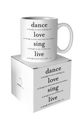 Dance, Love, Sing Quotable Mug