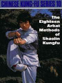 The Eighteen Arhat Methods of Shaolin Kung Fu