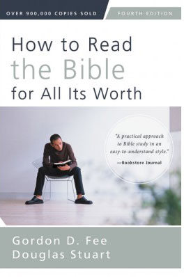 how-to-read-the-bible-for-all-its-worth-4th-edition-9780310517825.jpg
