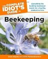 Complete Idiot's Guide to Beekeeping by Dean Stiglitz