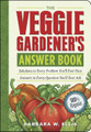 The Veggie Gardener's Answer Book by Barbara W. Ellis