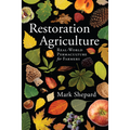 Restoration Agriculture by Mark Shepard