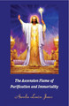 The Ascension Flame of Purification and Immortality