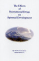 Effects of Recreational Drugs on Spiritual Development