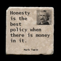"""Honesty is the best policy if - 4x4"""" cork backed stone coaster"""